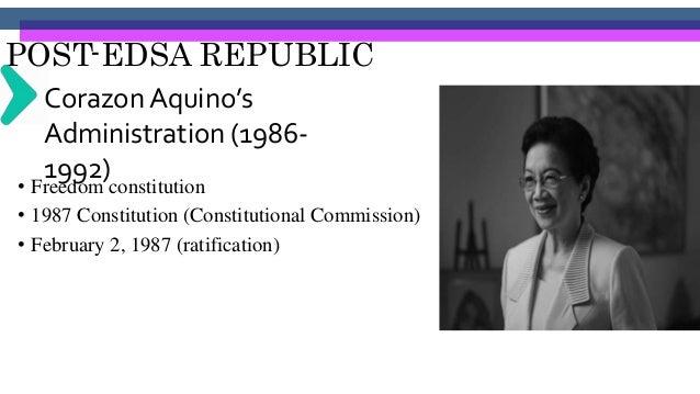 POST-EDSA REPUBLIC Corazon Aquino's Administration (1986- 1992)• Executive Order #117- Ministry of Education, Culture, and...