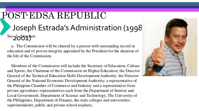 POST-EDSA REPUBLIC Joseph Estrada's Administration (1998- 2001)Sec. 3. Coverage The Commission shall be given one year to ...