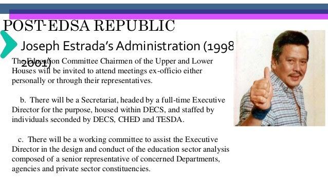 POST-EDSA REPUBLIC Joseph Estrada's Administration (1998- 2001)3. Upgrading of computer classrooms, computing facilities a...