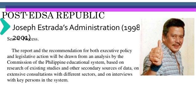 POST-EDSA REPUBLIC Joseph Estrada's Administration (1998- 2001)Sec. 6. Operating Requirements The Department of Education,...