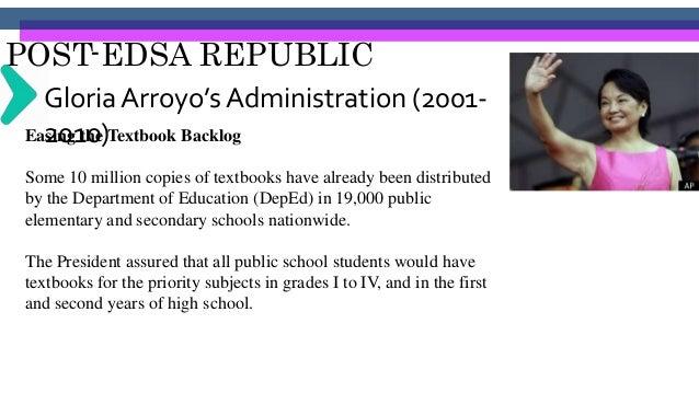 POST-EDSA REPUBLIC Gloria Arroyo's Administration (2001- 2010)Restoring English as Medium of Instruction To prepare the su...