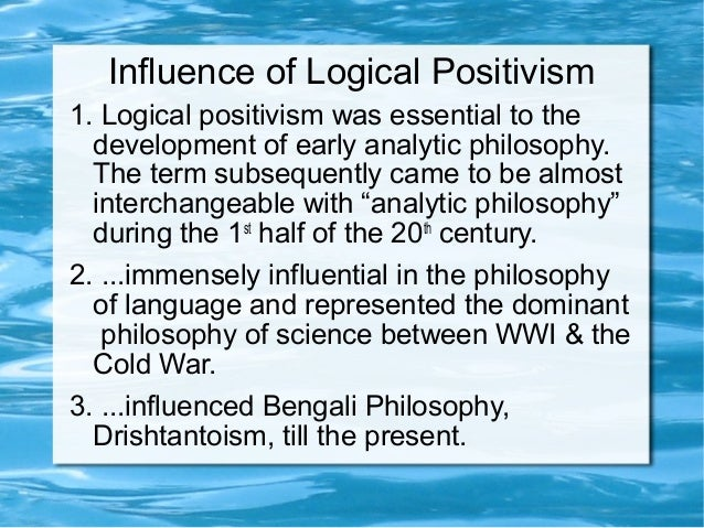 a study of logical positivism and empiricism Start studying logical positivism learn vocabulary, terms, and more with flashcards, games, and other study tools.