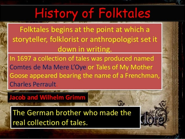 Modern Fairytales and Writers, Folklore and Folktales and Myth