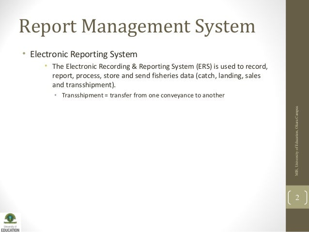 Lecture 7: Report management system