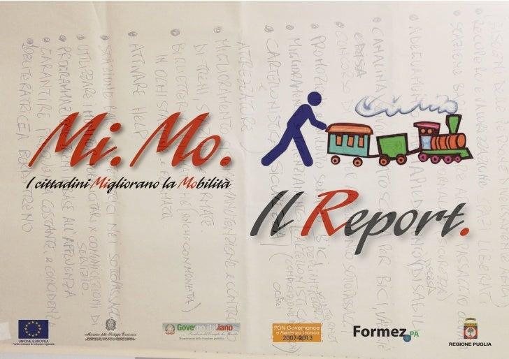 Report Mi.Mo. - I cittadini Migliorano la Mobilità - 2011