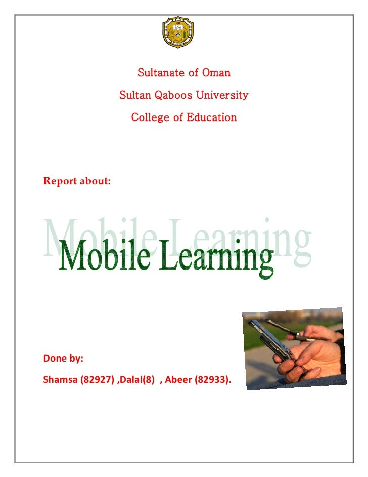 Sultanate of Oman                Sultan Qaboos University                   College of EducationReport about:Done by:Shams...