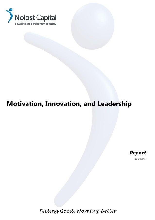 Motivation, Innovation, and Leadership                                        Report                                      ...