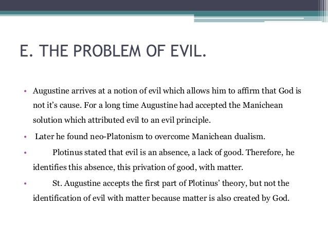 "evil essay In william l rowe's paper ""the problem of evil and some varieties of atheism"" he sets out to accomplish two main goals the first goal is directed toward theists, while the second attempts to reach the very wellspring of an atheist's heart."