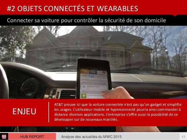 Connecter sa voiture pour contrôler la sécurité de son domicile #2 OBJETS CONNECTÉS ET WEARABLES Analyse des actualités du...