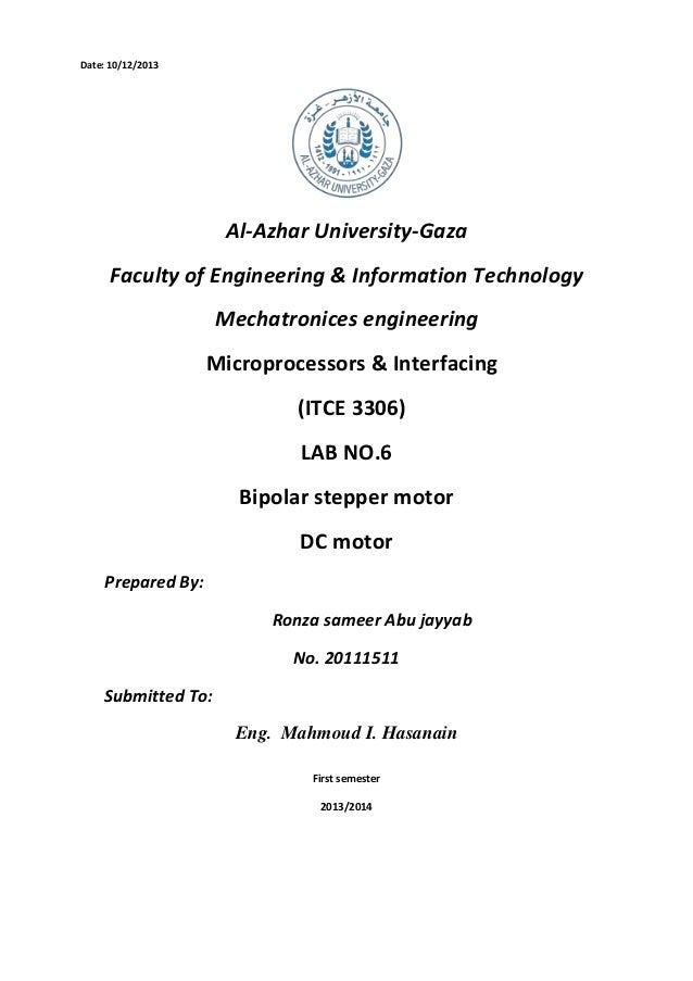 Date: 10/12/2013  Al-Azhar University-Gaza Faculty of Engineering & Information Technology Mechatronices engineering Micro...