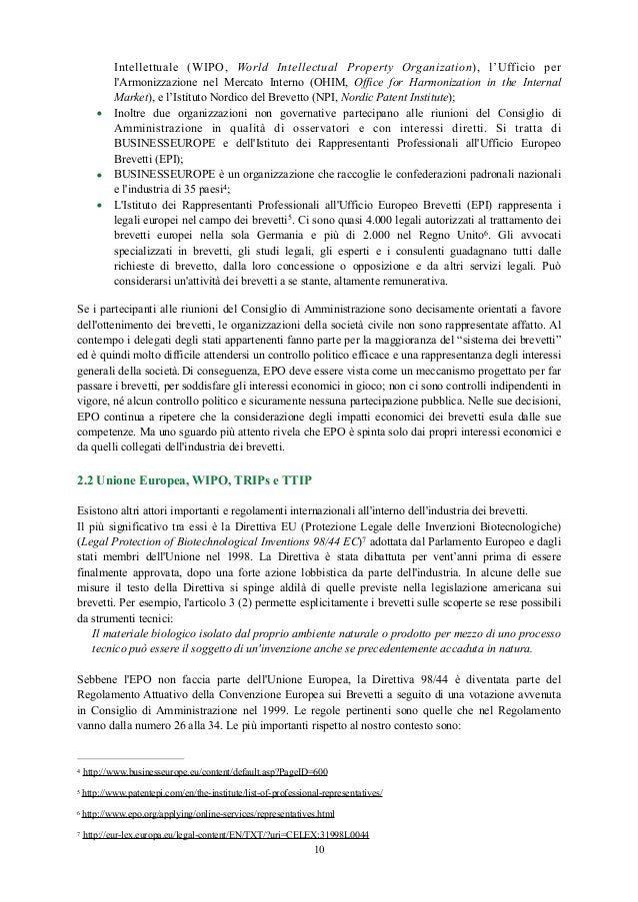 Intellettuale (WIPO, World Intellectual Property Organization), l'Ufficio per l'Armonizzazione nel Mercato Interno (OHIM, ...