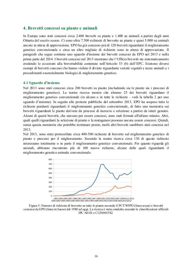 4. Brevetti concessi su piante e animali In Europa sono stati concessi circa 2.400 brevetti su piante e 1.400 su animali a...