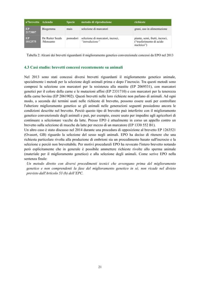 Tabella 2: Alcuni dei brevetti riguardanti il miglioramento genetico convenzionale concessi da EPO nel 2013 4.3 Casi studi...