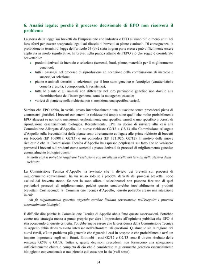 6. Analisi legale: perché il processo decisionale di EPO non risolverà il problema La storia della legge sui brevetti dà l...
