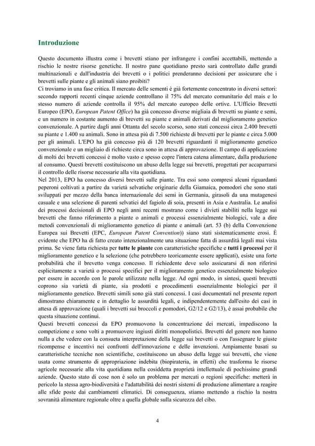 Introduzione Questo documento illustra come i brevetti stiano per infrangere i confini accettabili, mettendo a rischio le ...