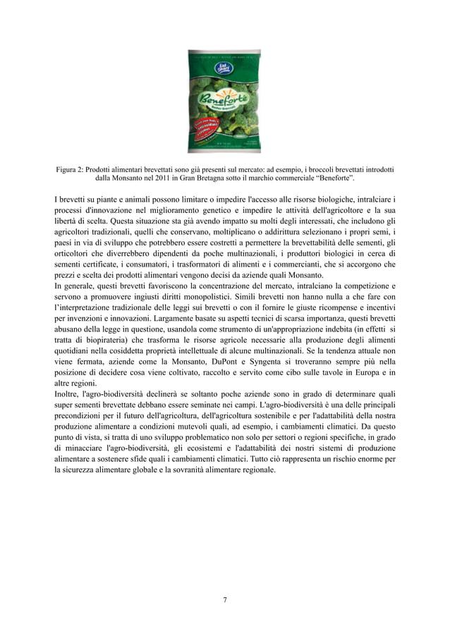 ! Figura 2: Prodotti alimentari brevettati sono già presenti sul mercato: ad esempio, i broccoli brevettati introdotti dal...