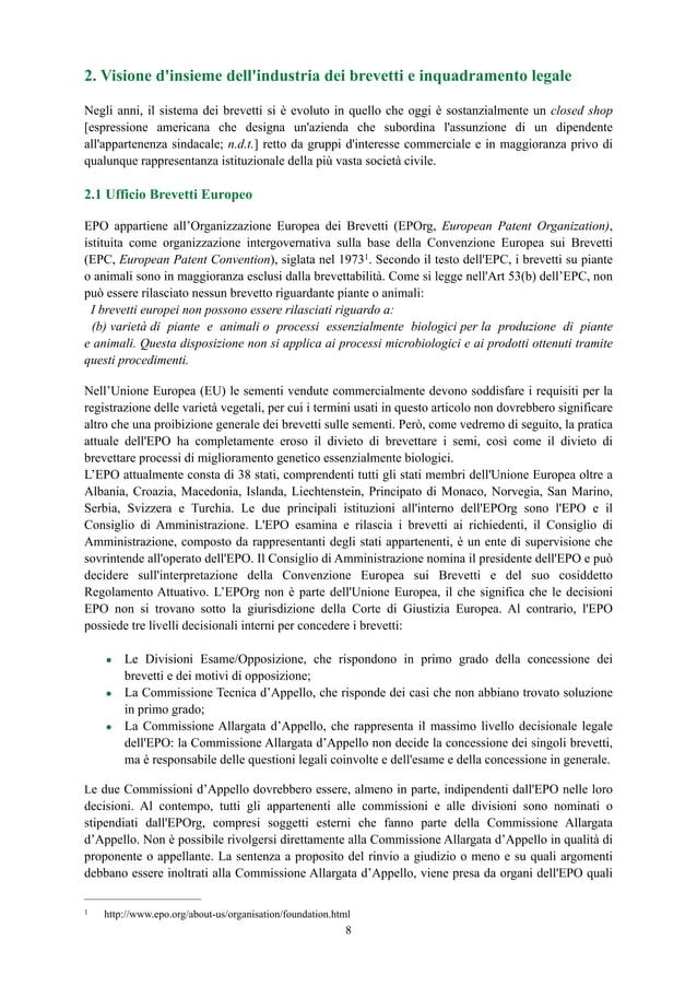 2. Visione d'insieme dell'industria dei brevetti e inquadramento legale Negli anni, il sistema dei brevetti si è evoluto i...