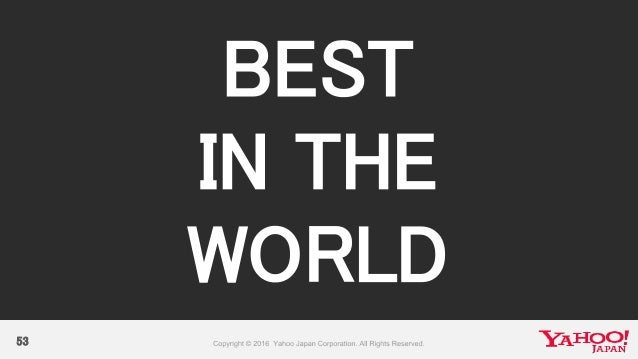 53 BEST IN THE WORLD