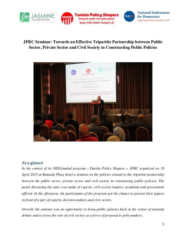 1 JFRC Seminar: Towards an Effective Tripartite Partnership between Public Sector, Private Sector and Civil Society in Con...