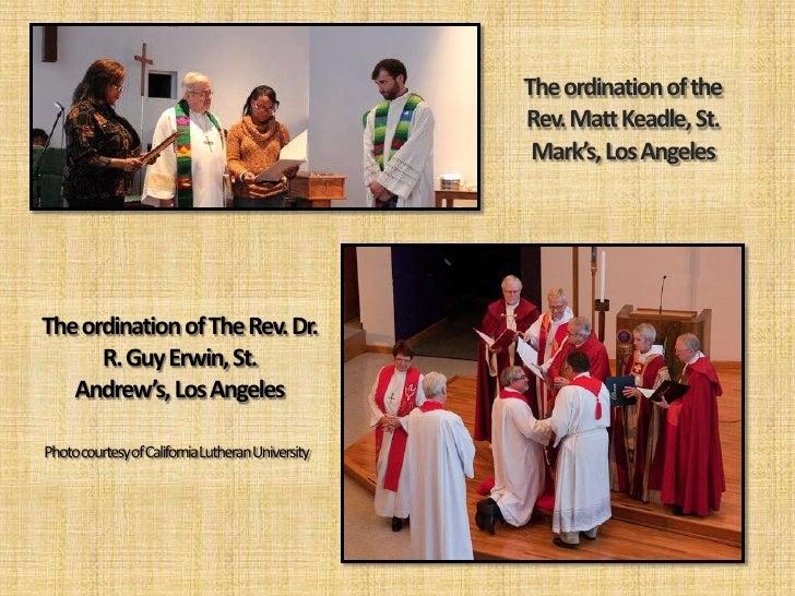 The ordination of the                                               Rev. Matt Keadle, St.                                 ...