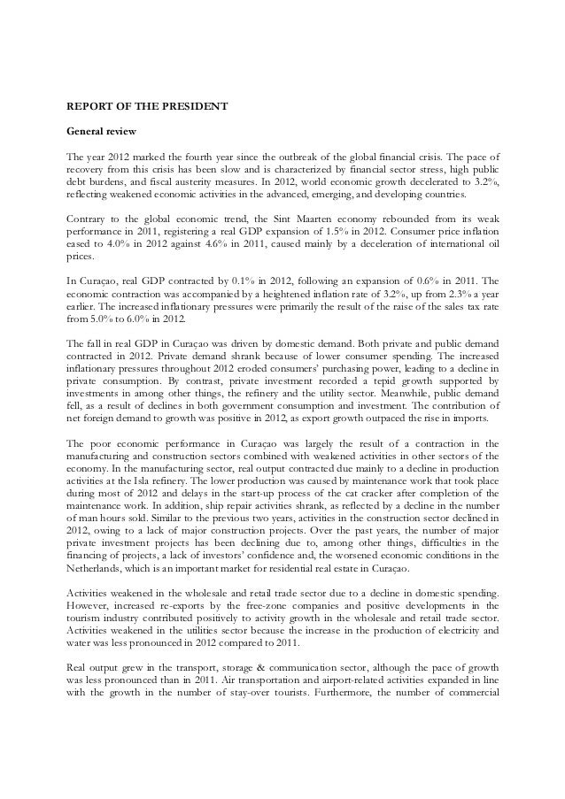 REPORT OF THE PRESIDENT General review The year 2012 marked the fourth year since the outbreak of the global financial cri...