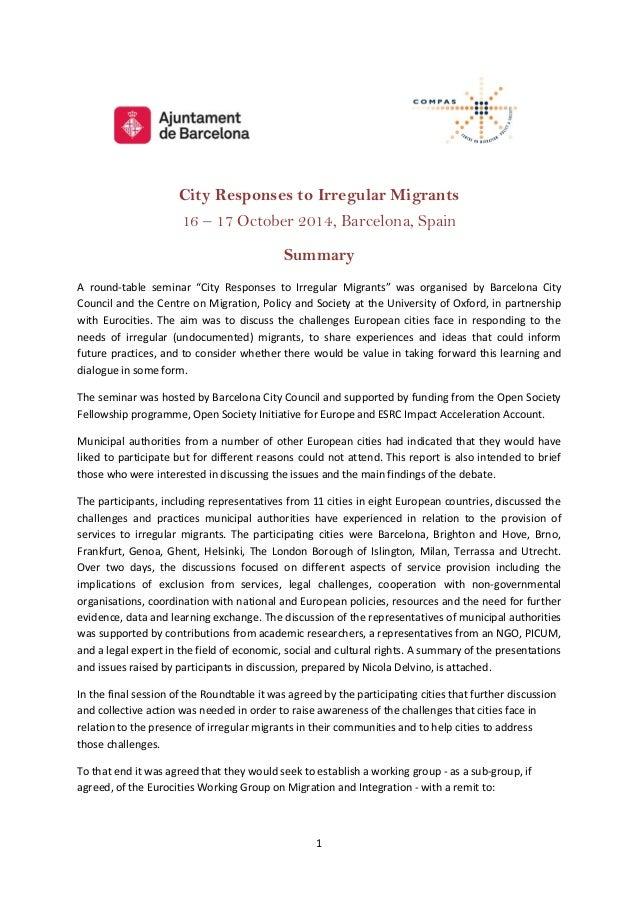 "1 City Responses to Irregular Migrants 16 – 17 October 2014, Barcelona, Spain Summary A round-table seminar ""City Response..."