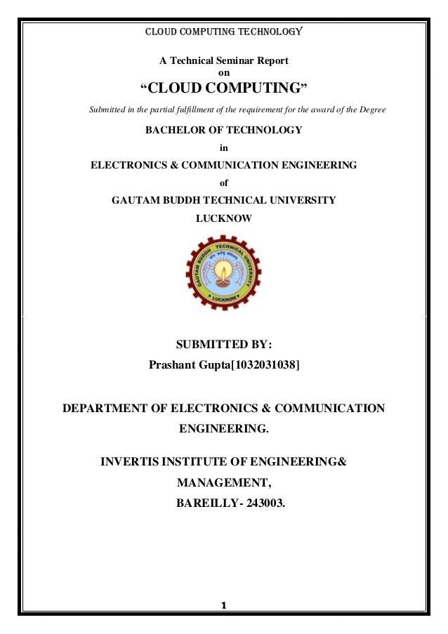 Report on cloud computing by prashant gupta cloud computing technology 1 a technical seminar report on cloud computing submitted in the yelopaper Images