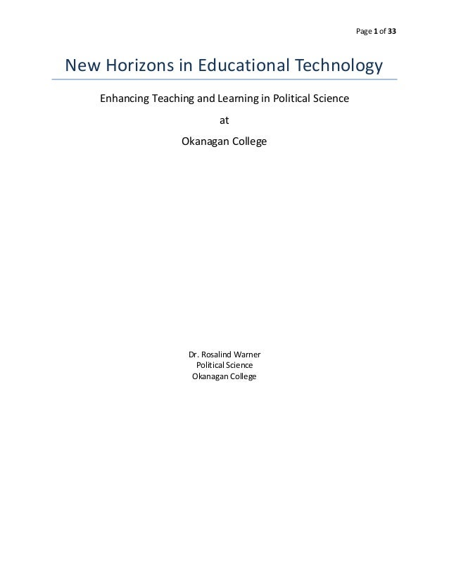 Page 1 of 33 New Horizons in Educational Technology Enhancing Teaching and Learning in Political Science at Okanagan Colle...
