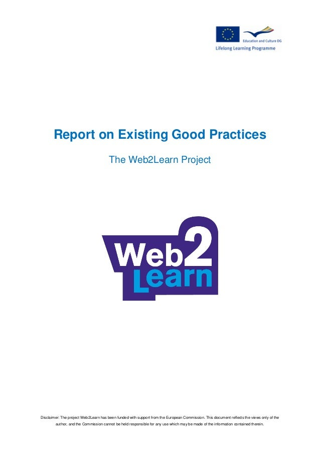 Disclaimer: The project Web2Learn has been funded with support from the European Commission. This document reflects the vi...