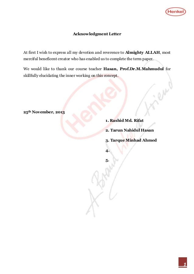Acknowledgment Letter  At first I wish to express all my devotion and reverence to Almighty ALLAH, most merciful beneficen...