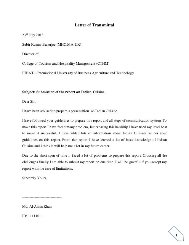 1 Letter of Transmittal 23rd July 2013 Subir Kumar Banerjee (MHCIMA-UK) Director of College of Tourism and Hospitality Man...