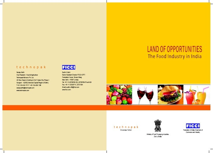 LAND OF OPPORTUNITIES The Food Industry in India