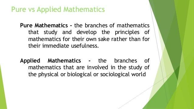 Pure Mathematics and Applied mathematics – Married to Math