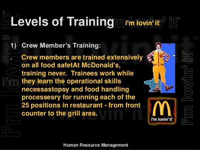 report on mcdonald s hr management rh slideshare net McDonald's Training Manual McDonald's Crew Training Book