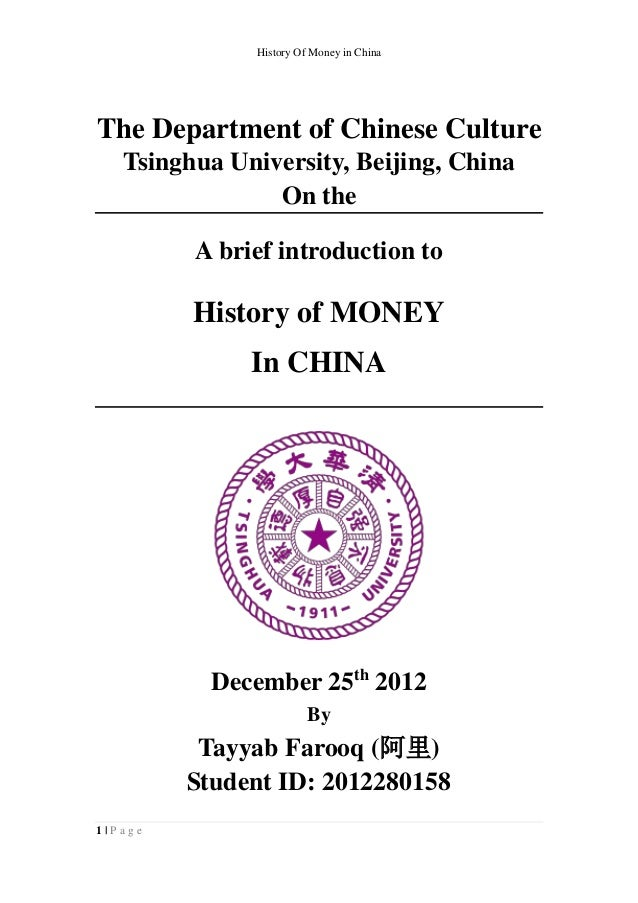 History Of Money in ChinaThe Department of Chinese Culture   Tsinghua University, Beijing, China                On the    ...