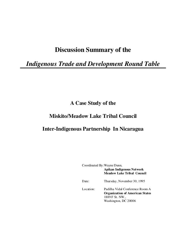 Discussion Summary of theIndigenous Trade and Development Round Table                A Case Study of the       Miskito/Mea...
