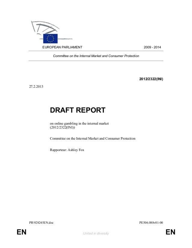 PR928245EN.doc PE506.088v01-00EN United in diversity ENEUROPEAN PARLIAMENT 2009 - 2014Committee on the Internal Market and...