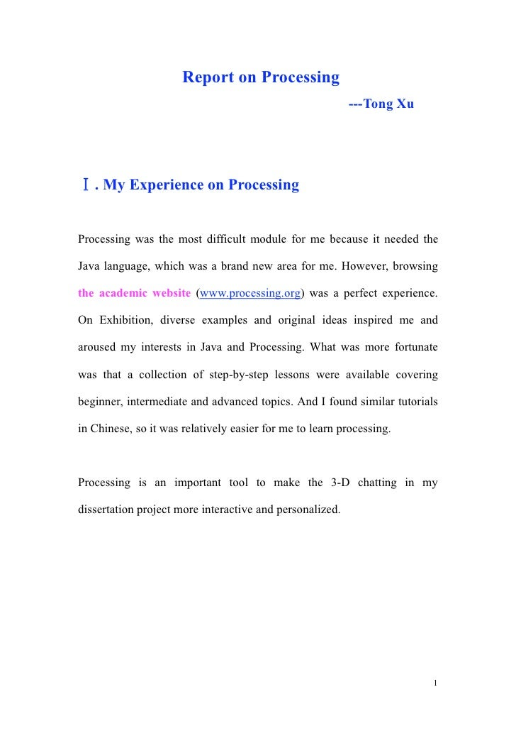 Report on Processing                                                           ---Tong Xu        . My Experience on Proces...