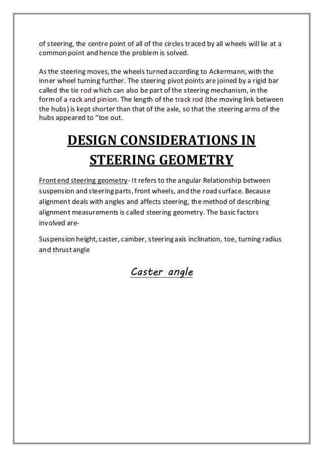 report on steering system The steering system is the primer interface between the driver and the vehicle,  through which the driver  v discuss and conclude the project in the final report .