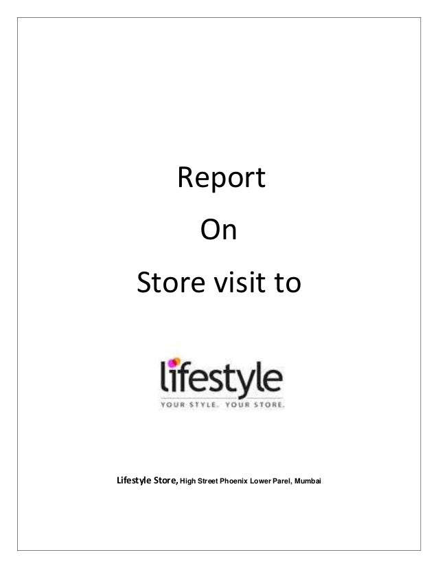 Report On Store Visit  Lifestyle