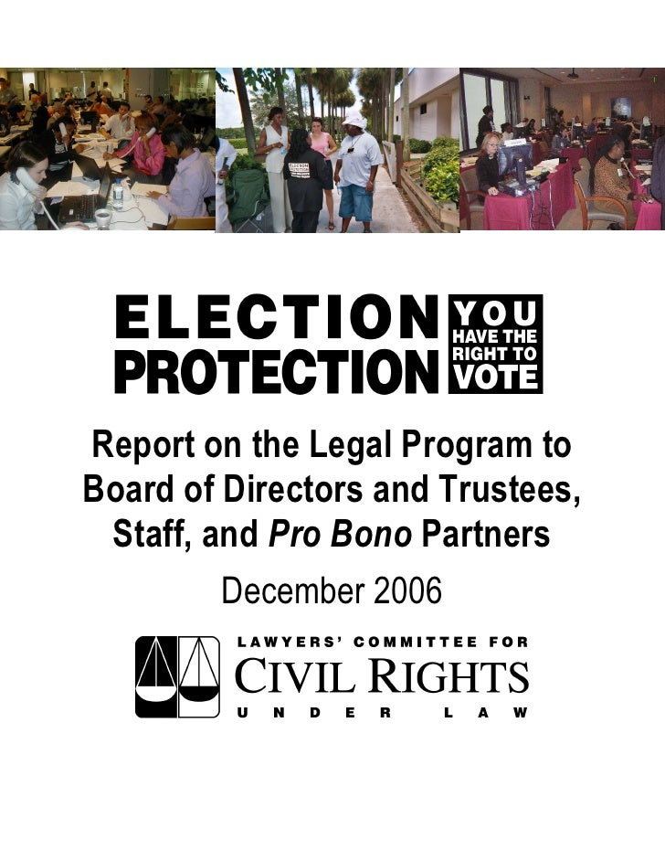 Report on the Legal Program to Board of Directors and Trustees,  Staff, and Pro Bono Partners          December 2006