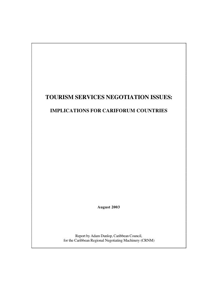 TOURISM SERVICES NEGOTIATION ISSUES:   IMPLICATIONS FOR CARIFORUM COUNTRIES                              August 2003      ...