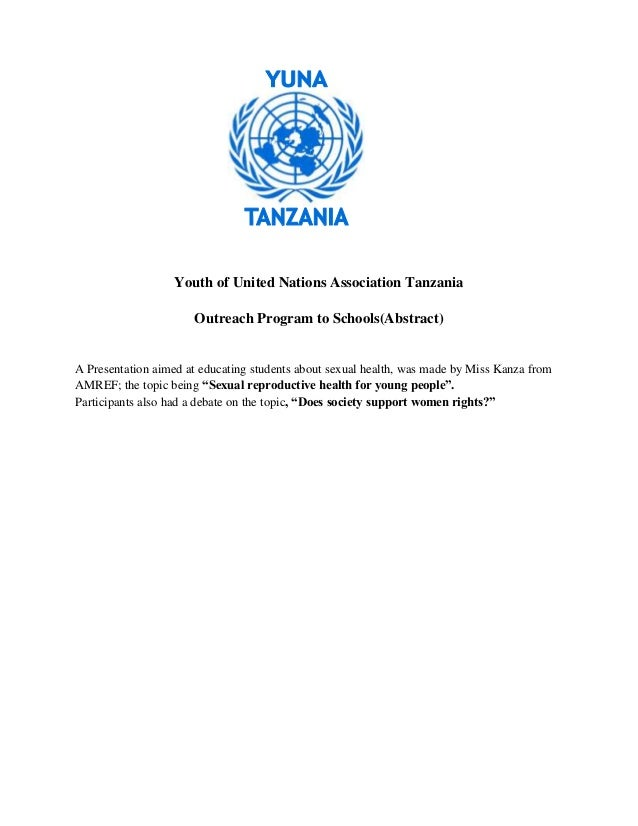 Youth of United Nations Association Tanzania                      Outreach Program to Schools(Abstract)A Presentation aime...