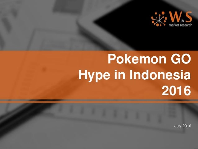 Pokemon GO Hype in Indonesia 2016 July 2016