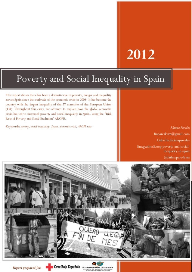 the causes of poverty and inequality essay The main causes of the poverty and homelessness in the world 432 words 1 page the factors causing poverty after world war ii and the policies to address poverty 1,530 words  an essay on the causes of poverty 1,251 words 3 pages an analysis of the issue of poverty in today's society 1,488 words.