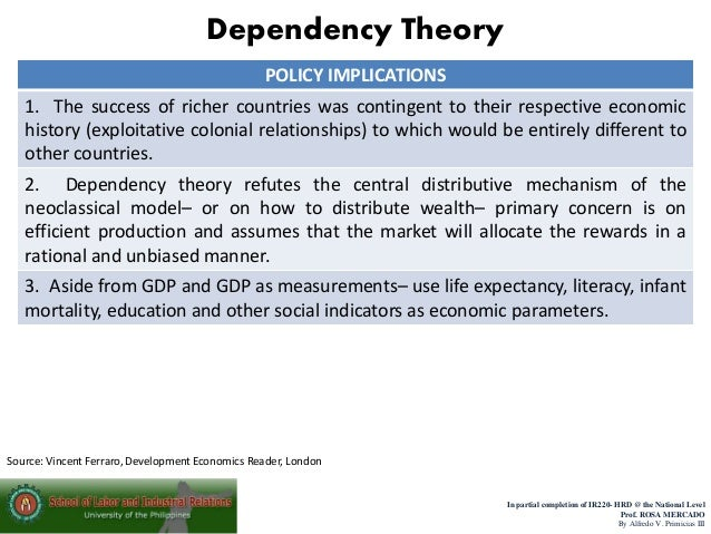 dependency theory vs modernization theory Definition: the dependency theory, introduced by raul prebisch in the late 1950s, is an economic concept that identifies a financial dependence between the rich and the poor nations what does dependency theory mean what is the definition of dependency theory more specifically, [.