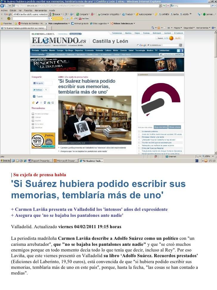 |  Su exjefa de prensa habla 'Si Suárez hubiera podido escribir sus memorias, temblaría más de uno' + Carmen Laviña presen...