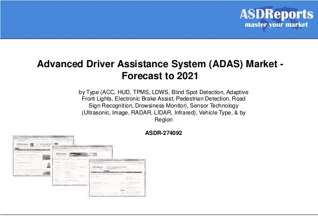 advanced driver assistance system adas market forecast to 2021. Black Bedroom Furniture Sets. Home Design Ideas