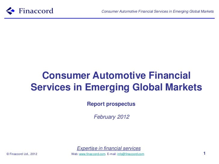 Consumer Automotive Financial Services in Emerging Global Markets                   Consumer Automotive Financial         ...