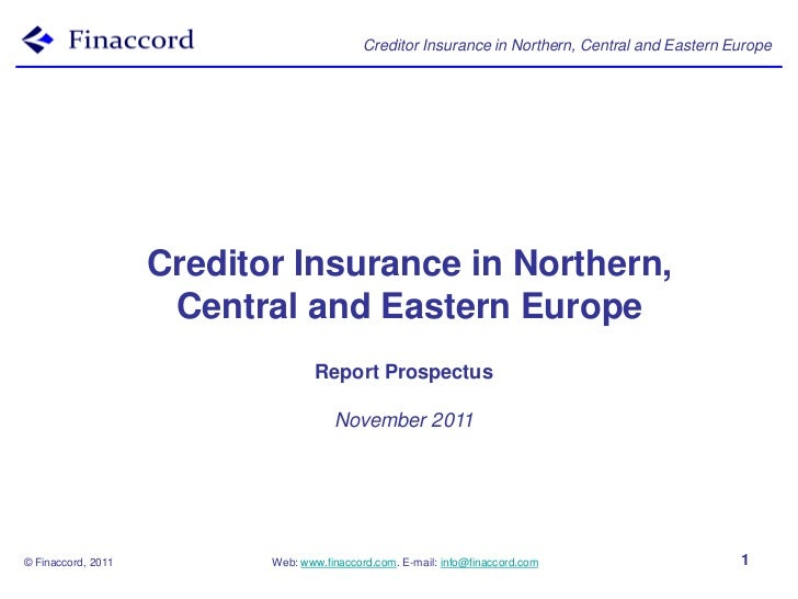 Creditor Insurance in Northern, Central and Eastern Europe                    Creditor Insurance in Northern,             ...